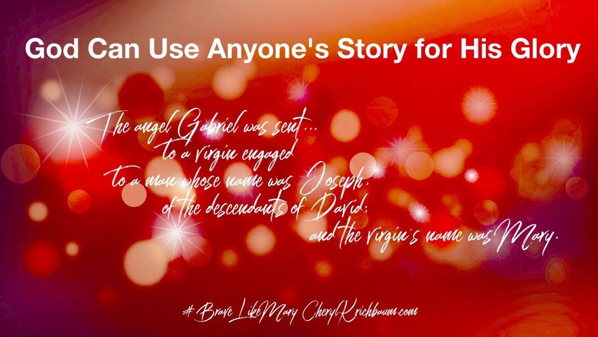 God Can Use Anyone's Story for His Glory