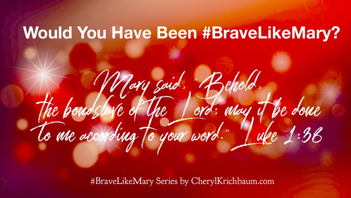 Would You Have Been #BraveLikeMary?