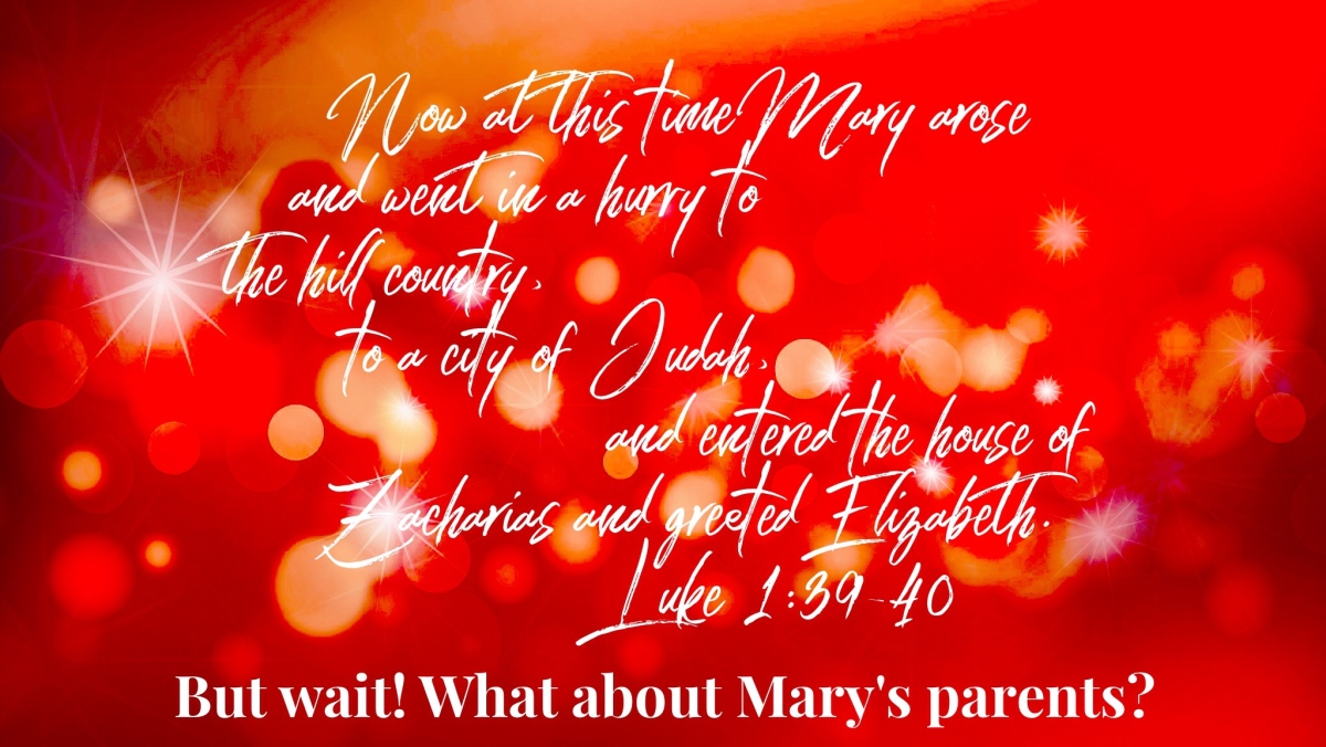 What about Mary's Parents? (#BraveLikeMary Series)