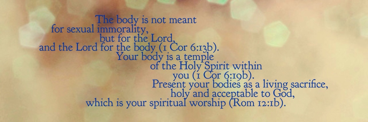 "MyBodyMyWorship—God's Counter to ""My body. My choice."""