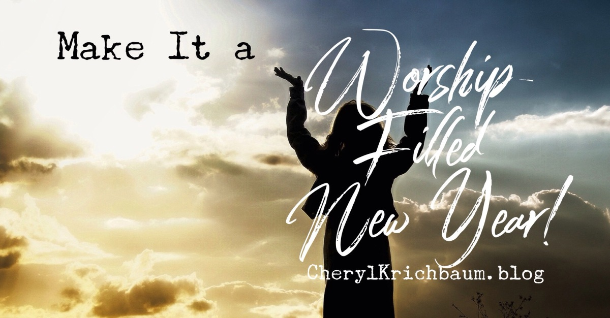 Make It a Worship-Filled New Year