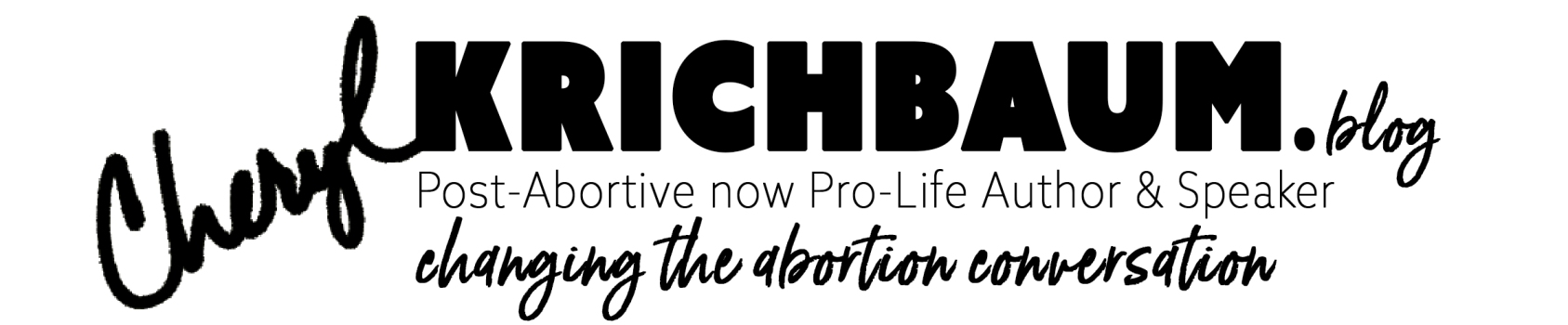 Cheryl Krichbaum, Post-Abortive Now Pro-Life Author & Speaker, Changing the Abortion Conversation