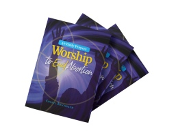 Worship to End Abortion: 40 Daily Prayers