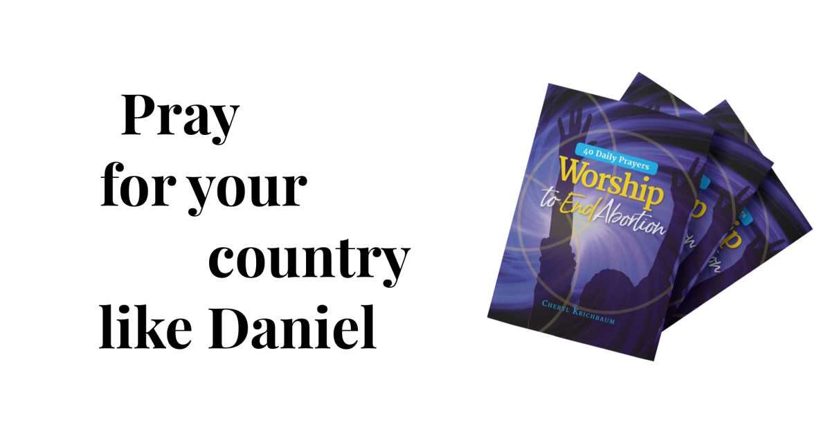 Pray for Your Country Like Daniel Prayed for theIsraelites